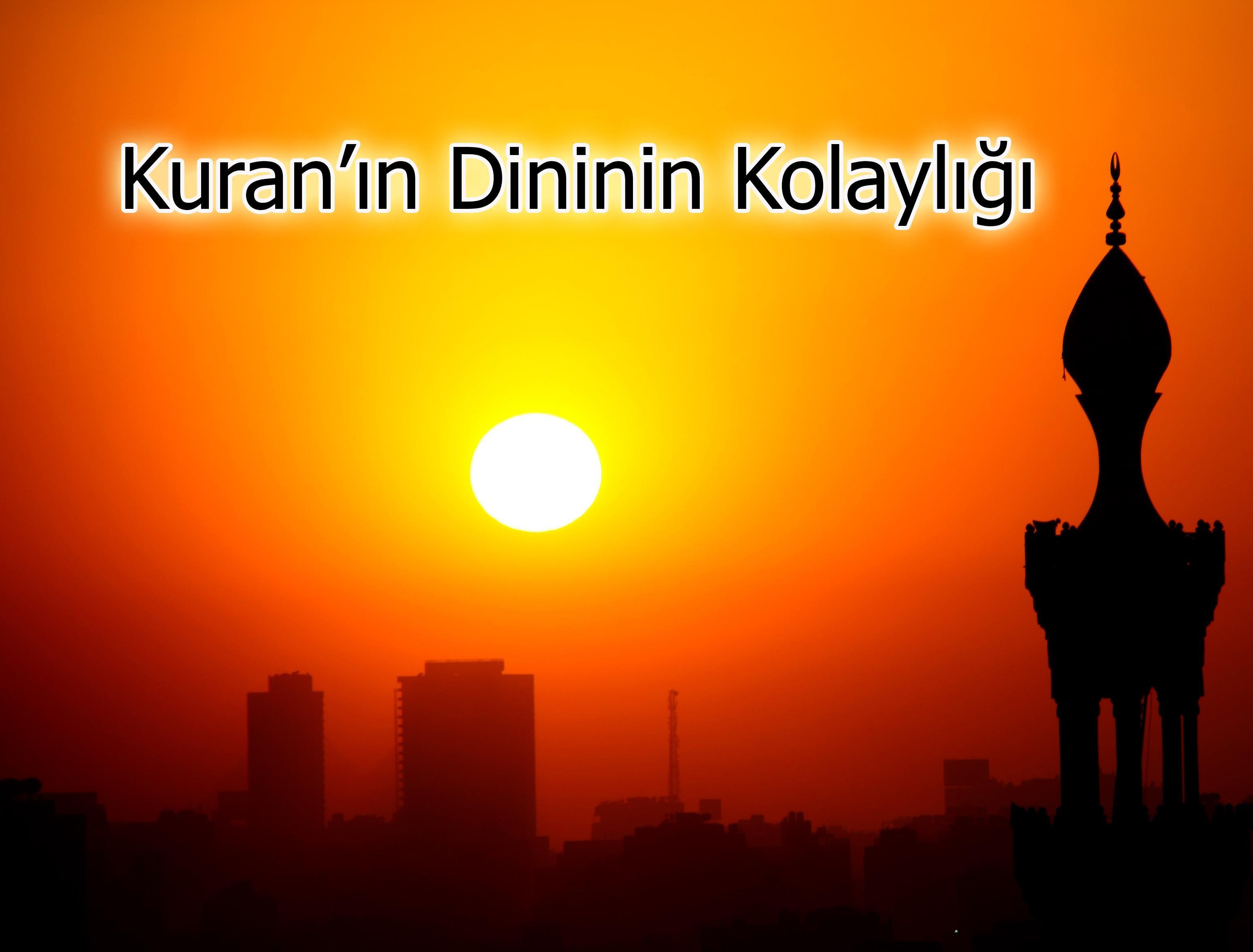 Kuran'ın Dininin Kolaylığı